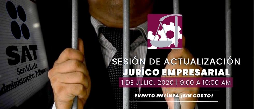 Sesión de Actualización Jurídico Empresarial, Julio 2020.