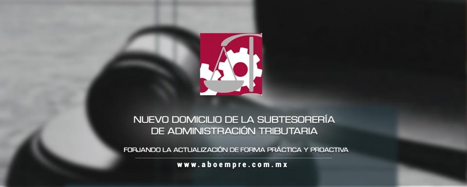 Nuevo domicilio de la Subtesorería de Administración Tributaria de la CDMX