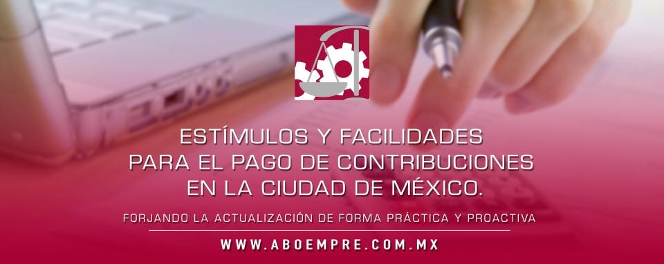 Estímulos y facilidades para  el  pago de contribuciones en la Ciudad de México.