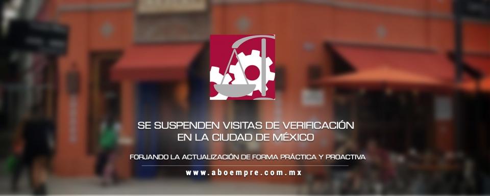 Suspensión de visitas de verificación en la Ciudad de México