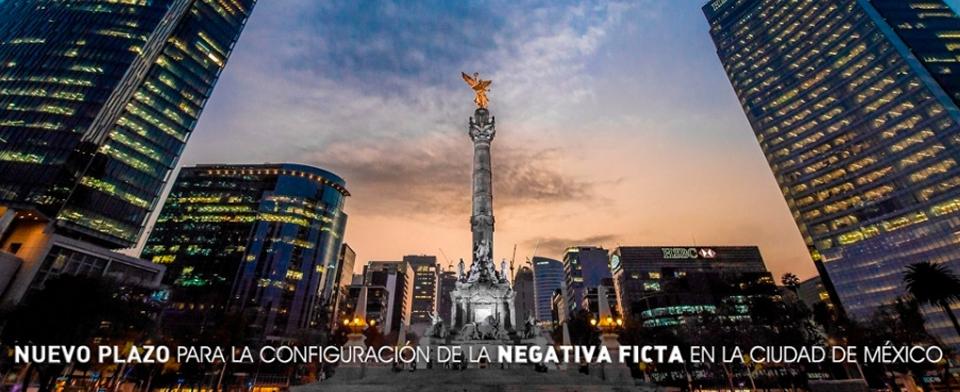Nuevo plazo para la configuración de la Negativa Ficta en la Ciudad de México