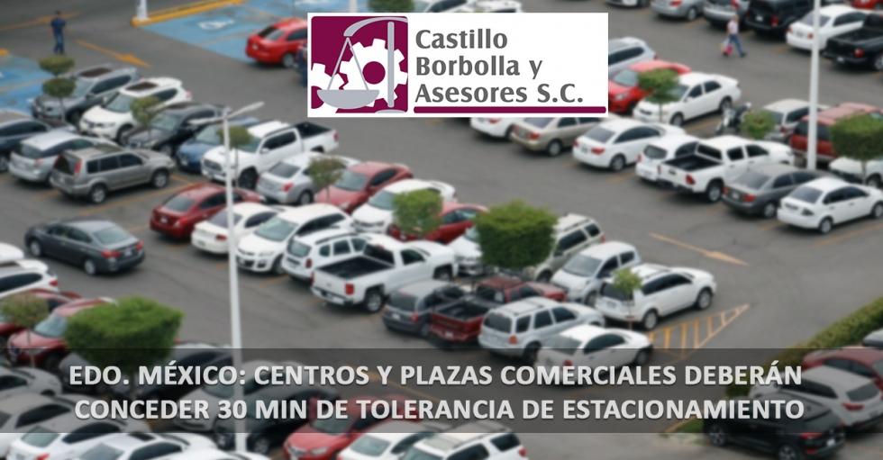 Edo. México: Centros y plazas comerciales deberán conceder 30 minutos de tolerancia de estacionamiento